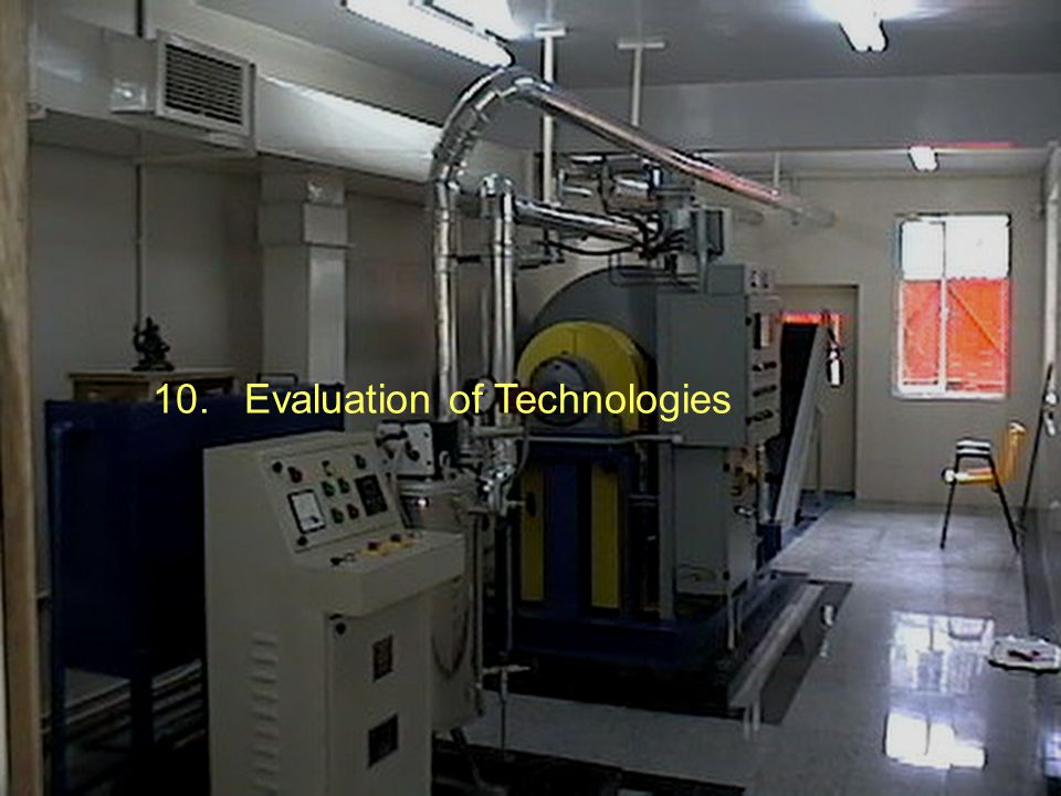 10. Evaluation of Technologies
