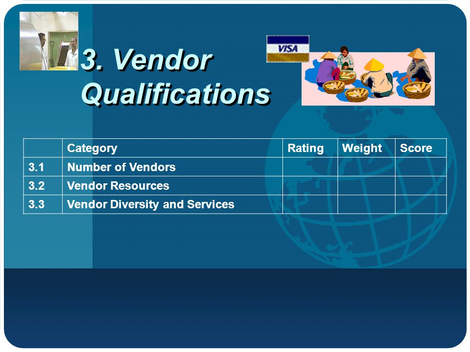 3. Vendor Qualifications