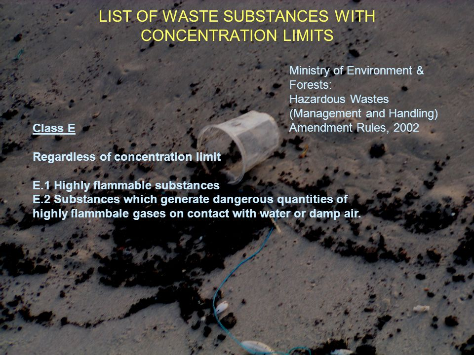 LIST OF WASTE SUBSTANCES WITH CONCENTRATION LIMITS