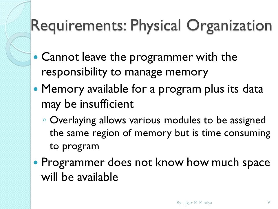 Requirements: Physical Organization
