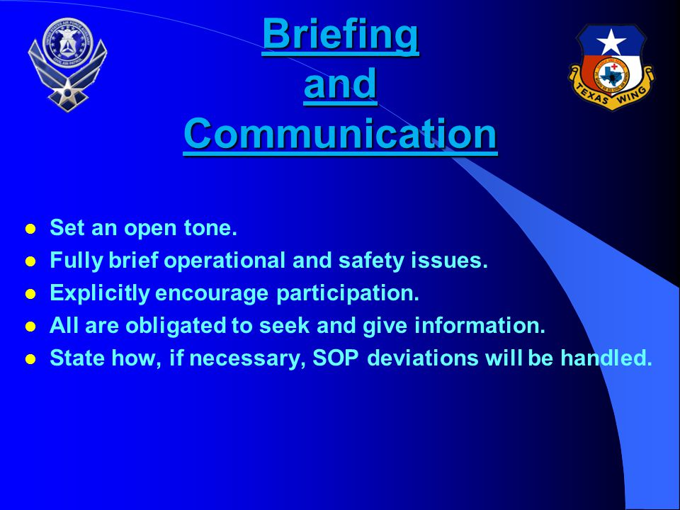 Briefing and Communication