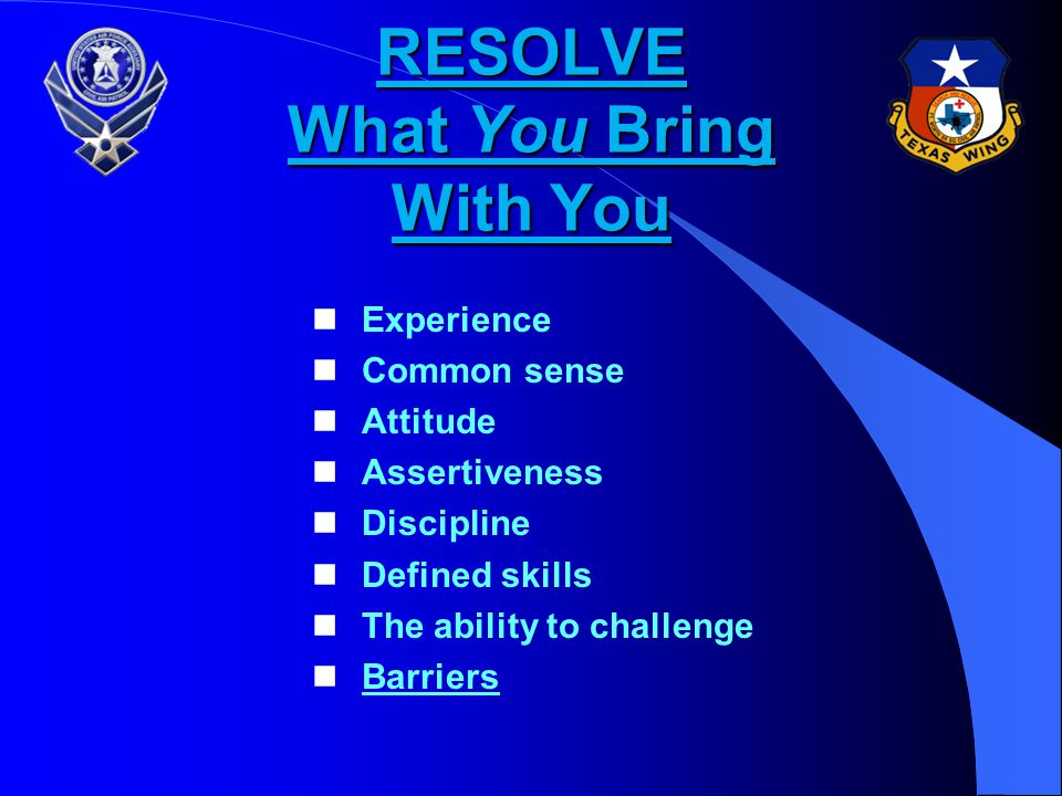 RESOLVE What You Bring With You