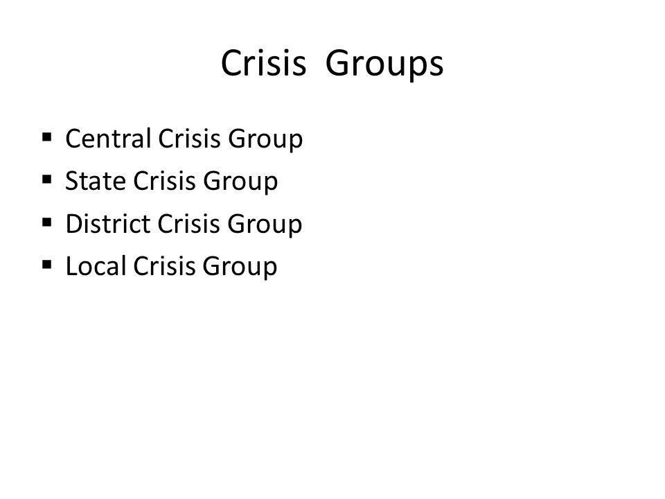 Crisis Groups Central Crisis Group State Crisis Group