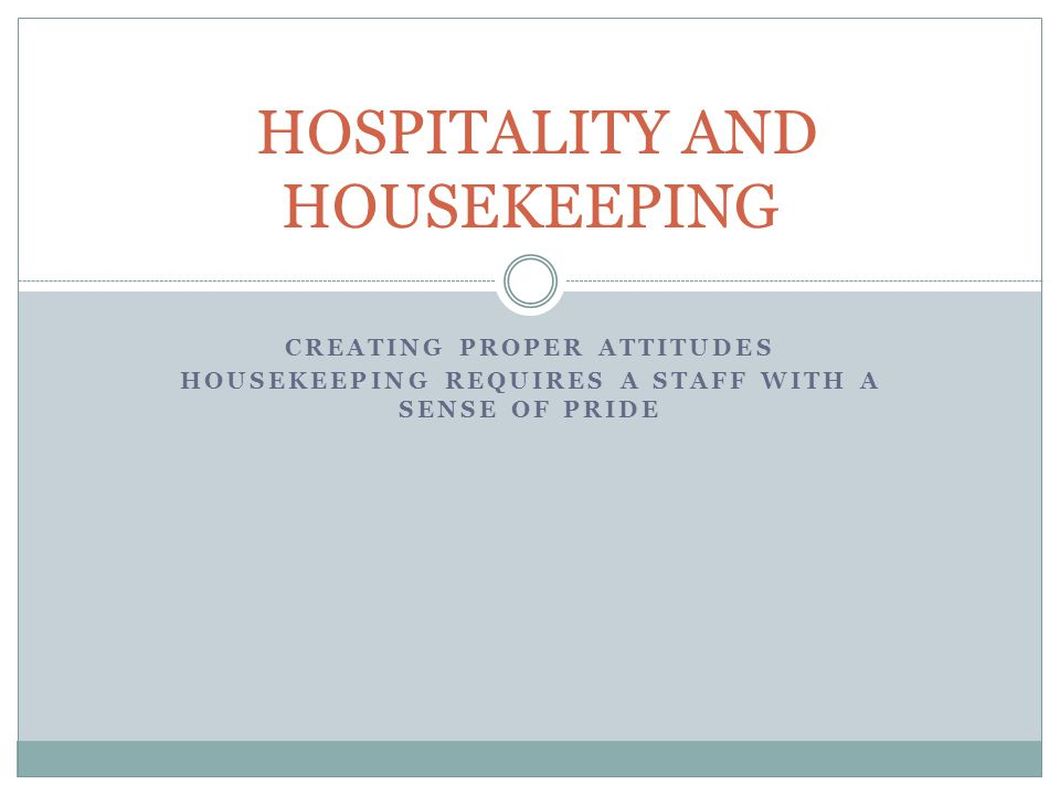 HOSPITALITY AND HOUSEKEEPING