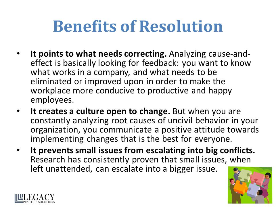 Benefits of Resolution