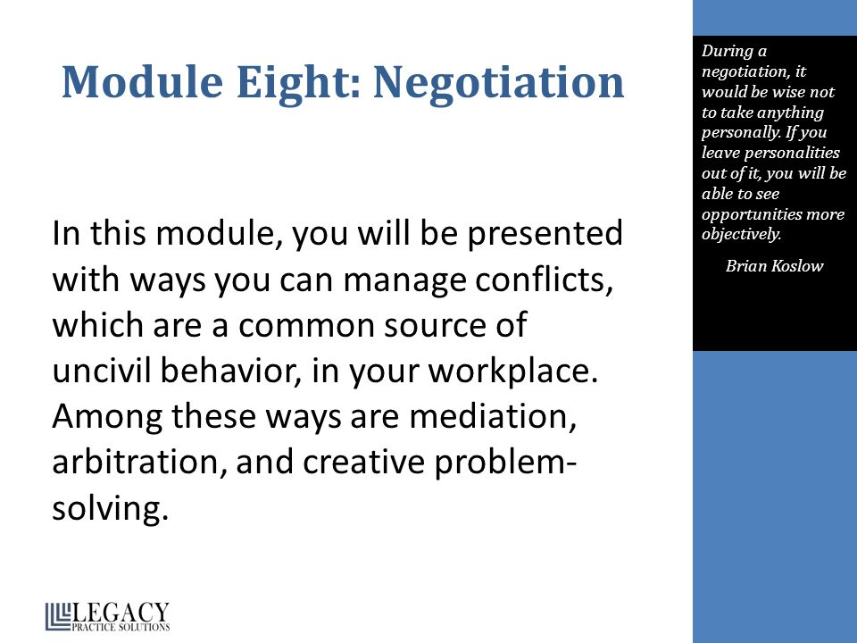 Module Eight: Negotiation