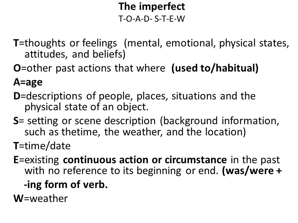 The imperfect The imperfect