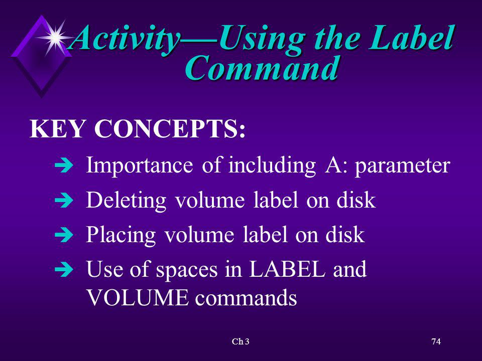 Activity—Using the Label Command