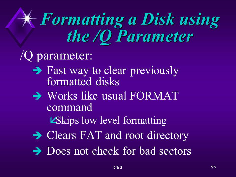 Formatting a Disk using the /Q Parameter