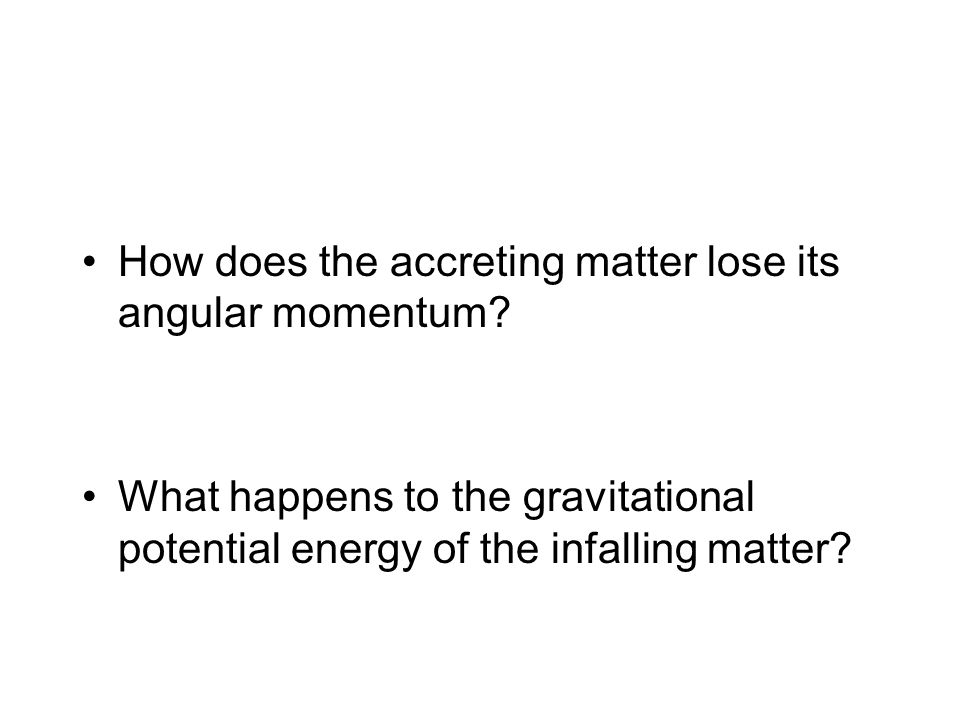 How does the accreting matter lose its angular momentum