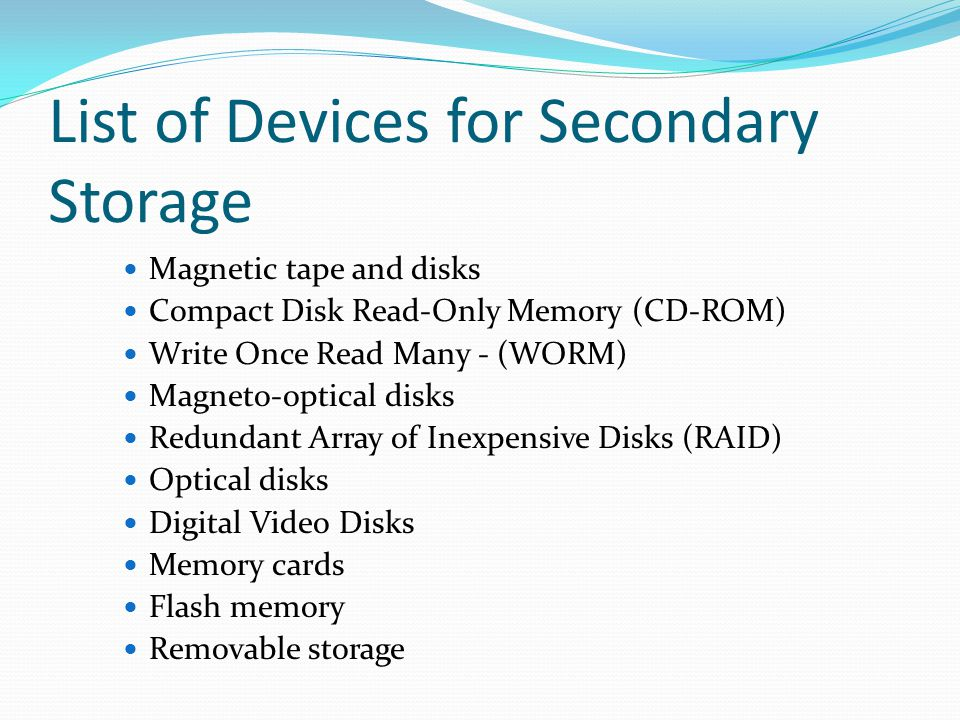 List of Devices for Secondary Storage