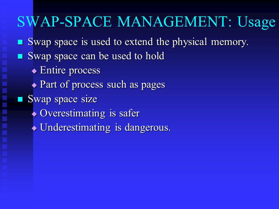 SWAP-SPACE MANAGEMENT: Usage