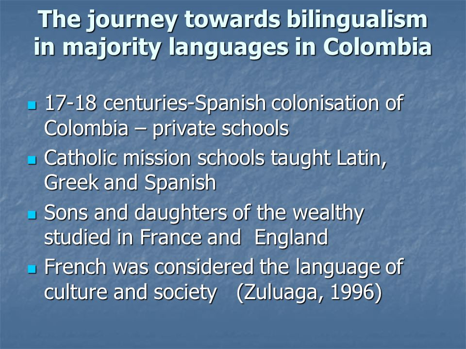 The journey towards bilingualism in majority languages in Colombia