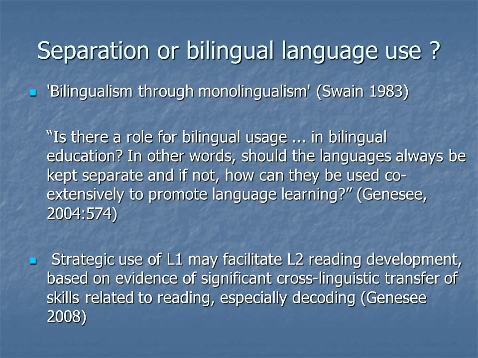 Separation or bilingual language use
