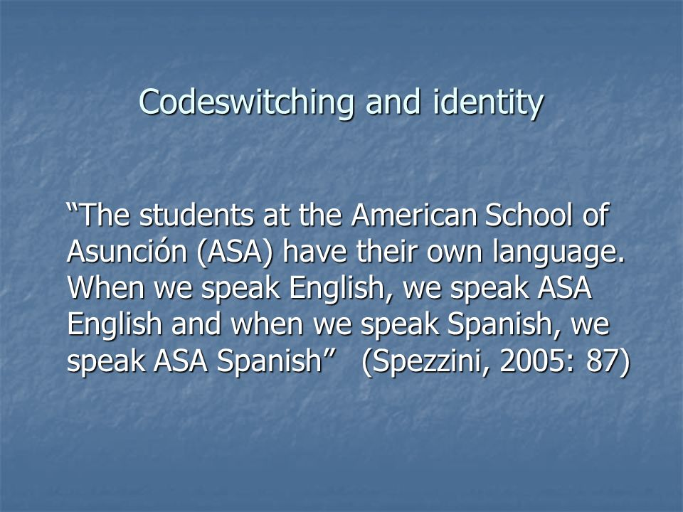 Codeswitching and identity
