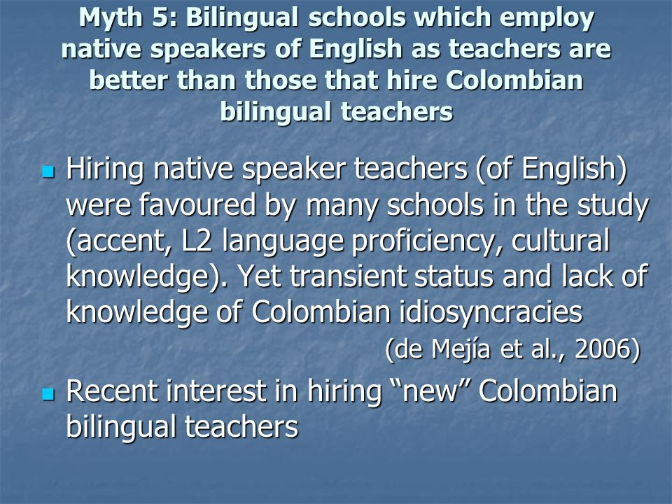 Recent interest in hiring new Colombian bilingual teachers
