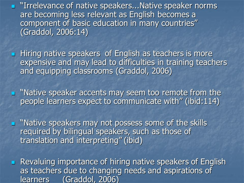 Irrelevance of native speakers