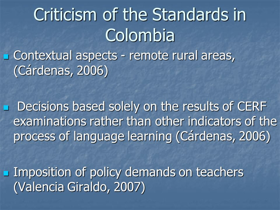 Criticism of the Standards in Colombia