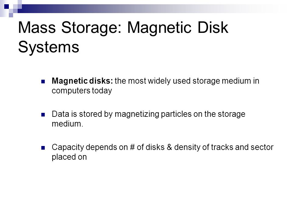 Mass Storage: Magnetic Disk Systems