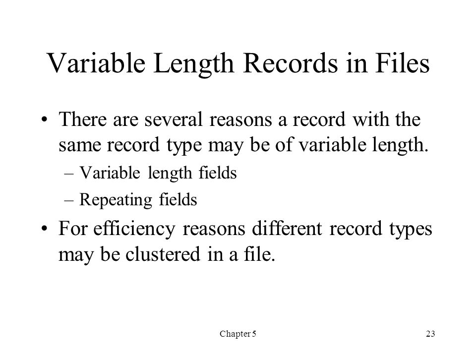 Variable Length Records in Files