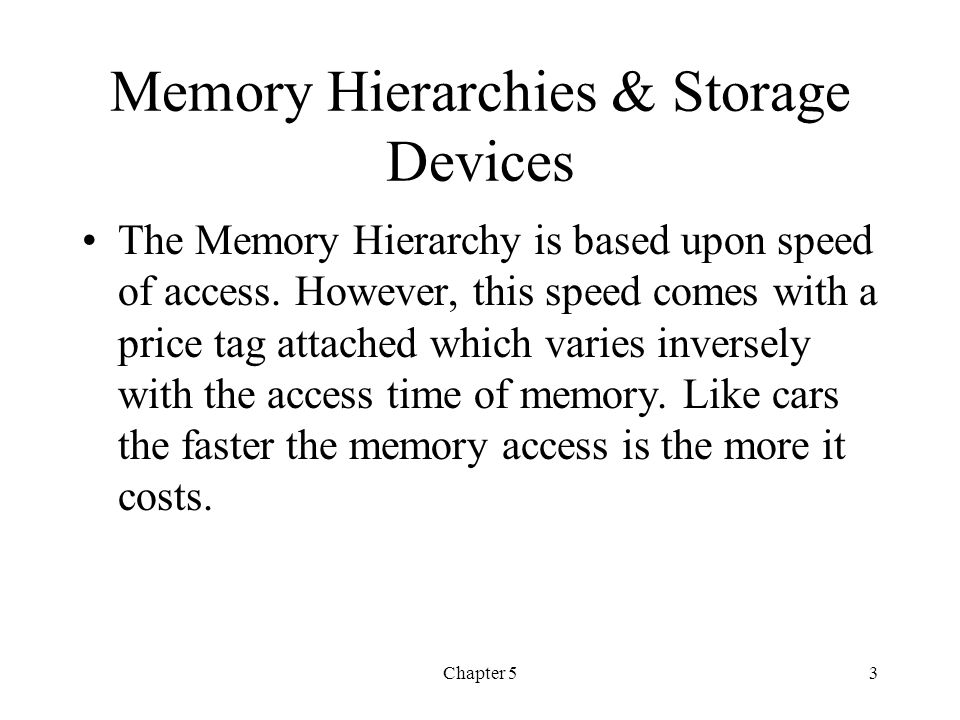 Memory Hierarchies & Storage Devices
