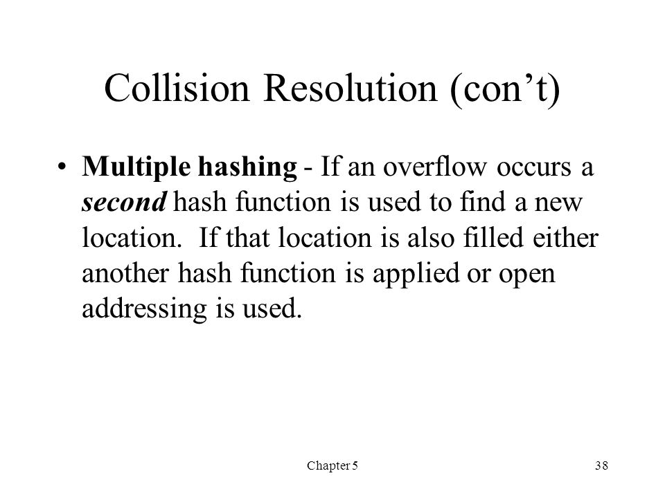 Collision Resolution (con't)