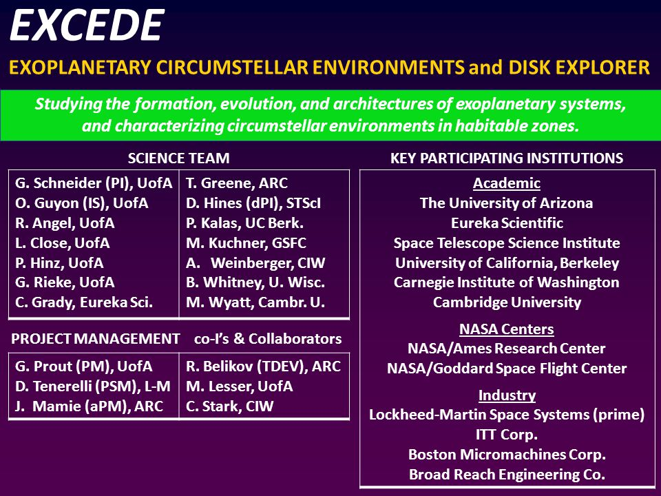 EXCEDE EXOPLANETARY CIRCUMSTELLAR ENVIRONMENTS and DISK EXPLORER