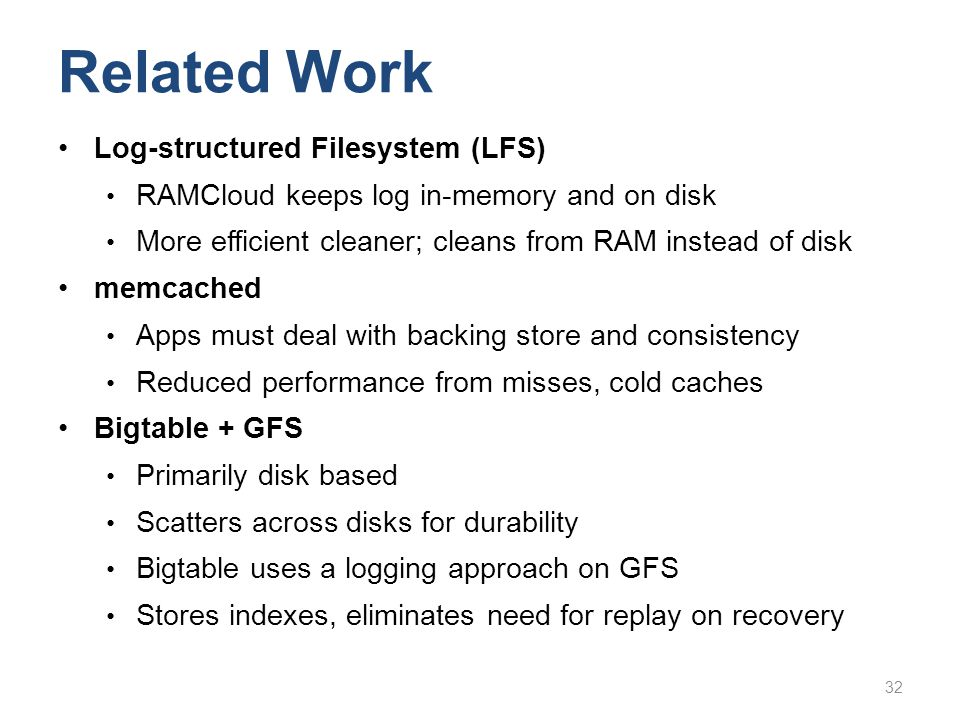 Related Work Log-structured Filesystem (LFS)