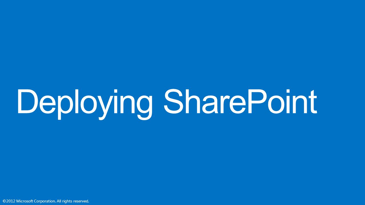 Deploying SharePoint