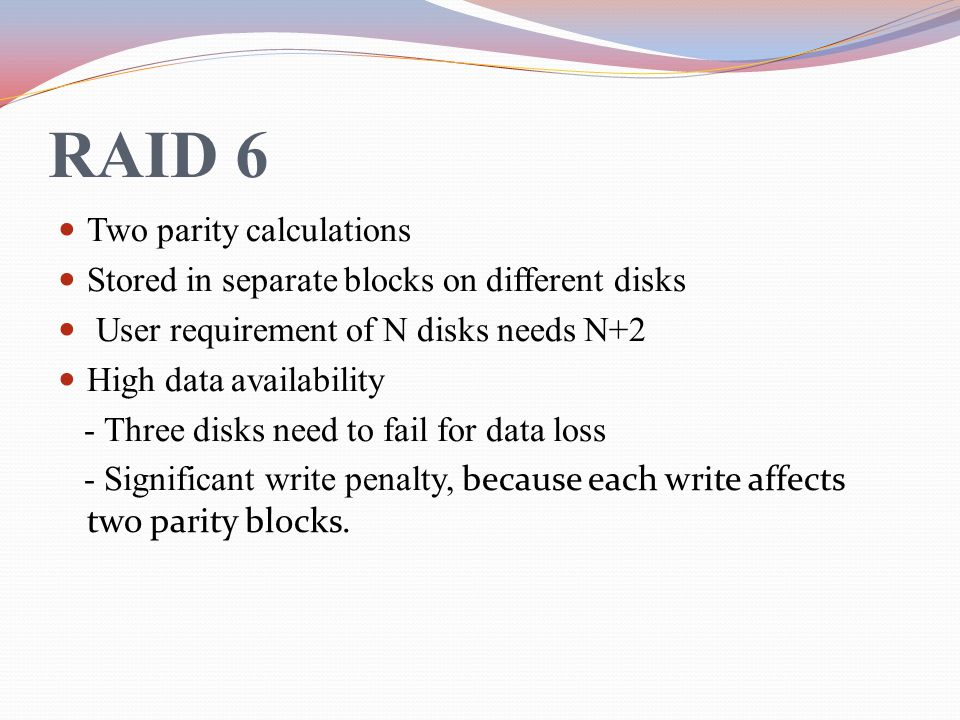 RAID 6 Two parity calculations