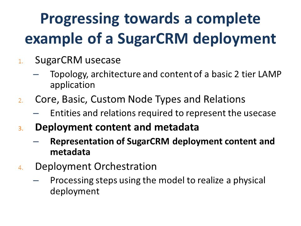 Progressing towards a complete example of a SugarCRM deployment