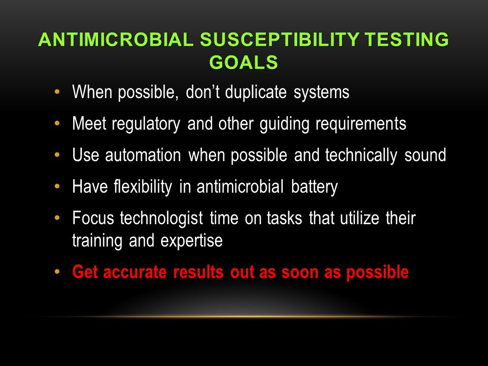Antimicrobial Susceptibility Testing Goals