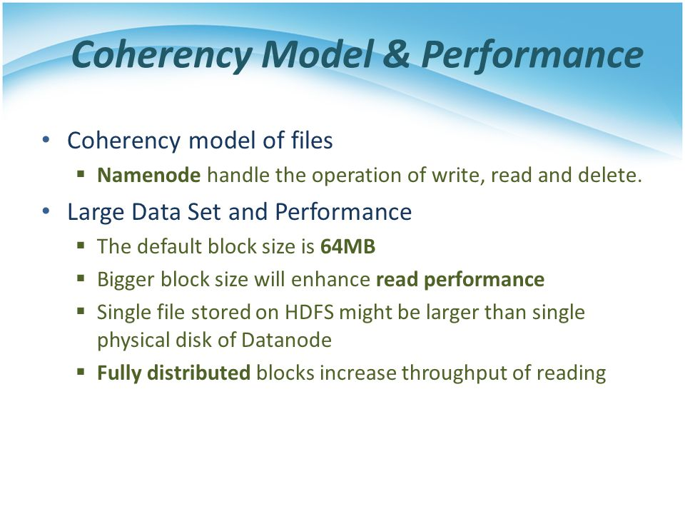 Coherency Model & Performance