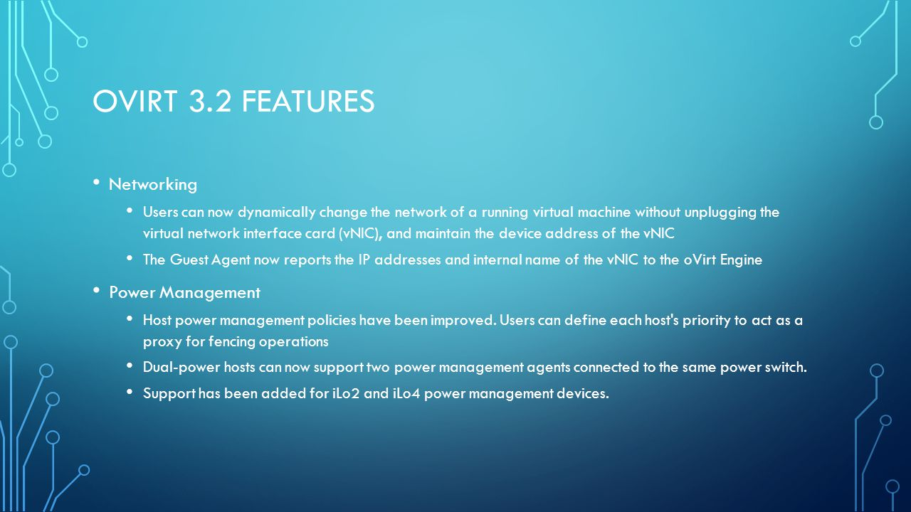 oVirt 3.2 features Networking Power Management