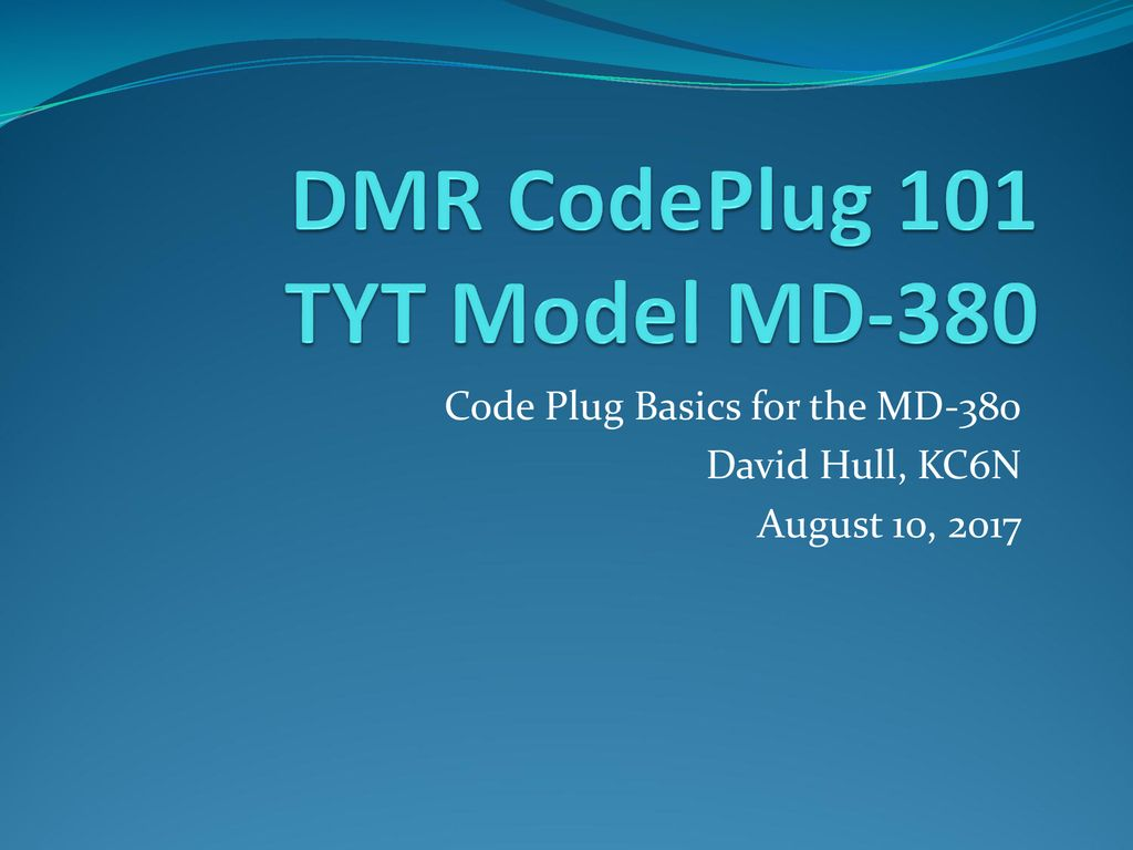 DMR CodePlug 101 TYT Model MD ppt download
