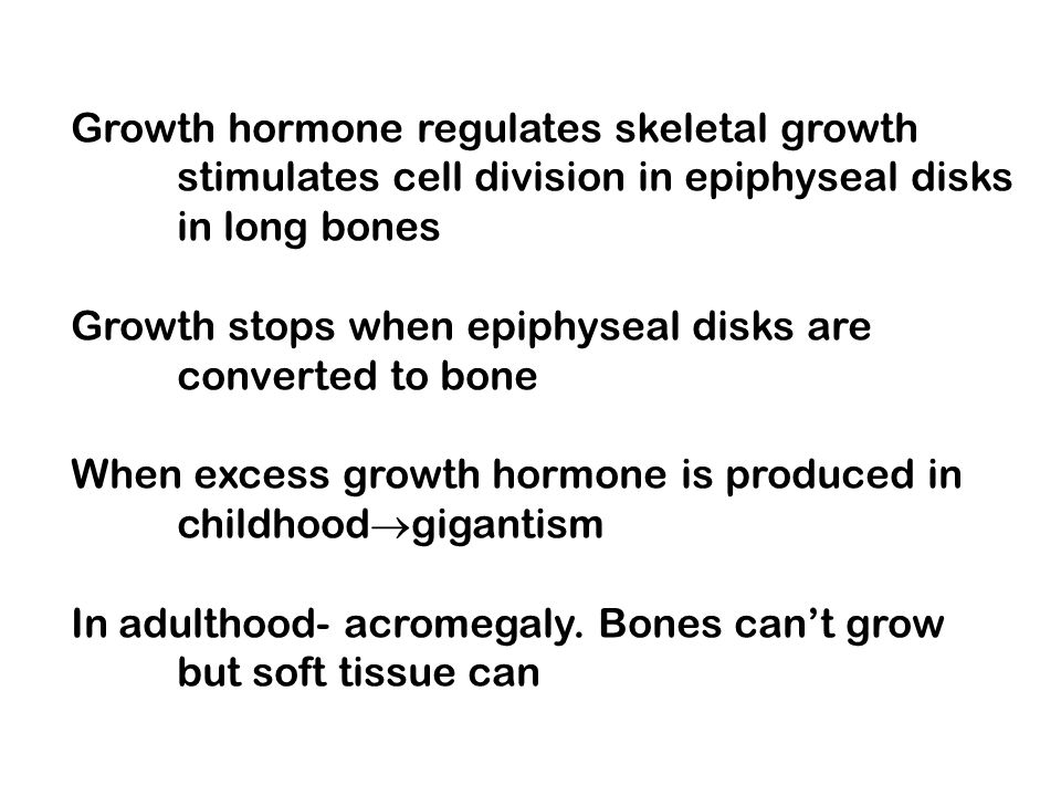 Growth hormone regulates skeletal growth