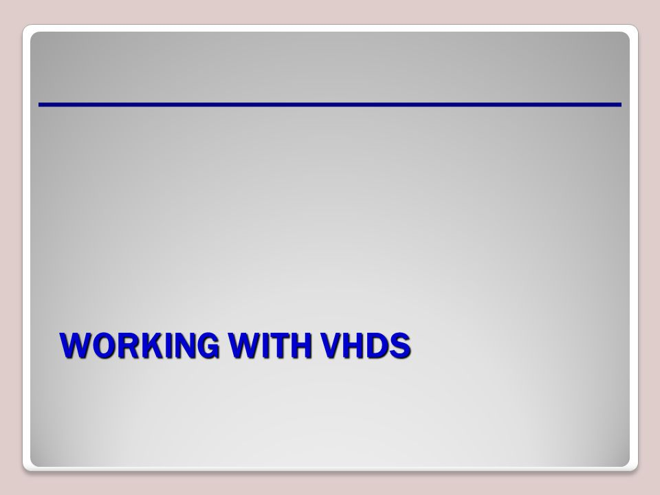 Introduce the topic of VHDs and what they are used for