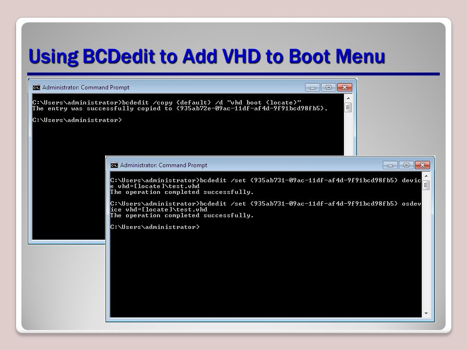 Using BCDedit to Add VHD to Boot Menu