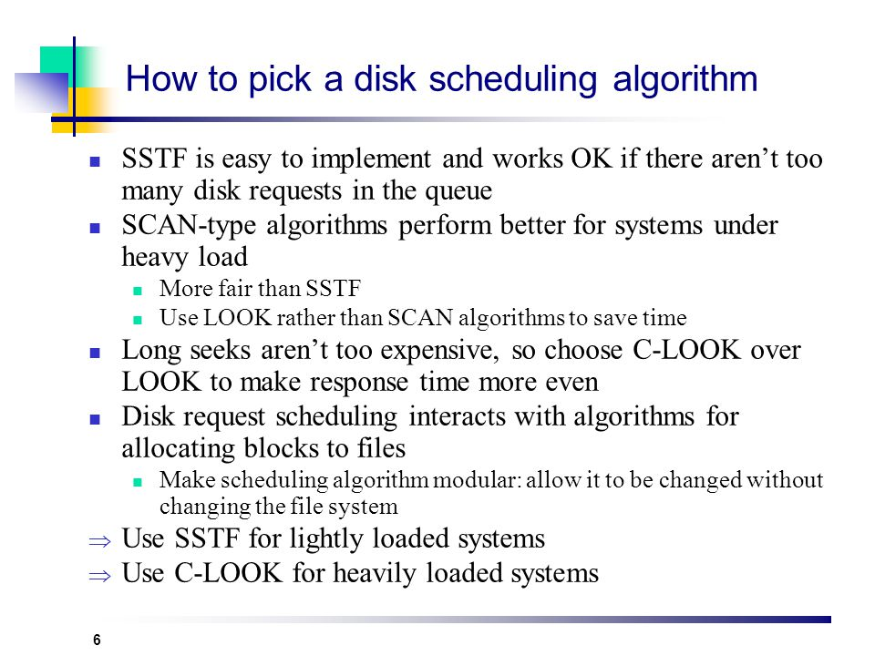 How to pick a disk scheduling algorithm