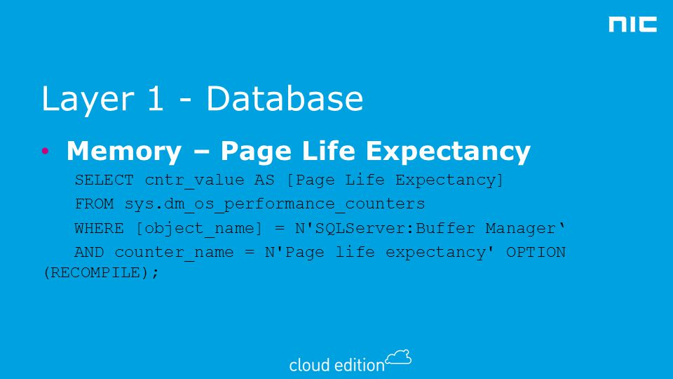 Layer 1 - Database Memory – Page Life Expectancy