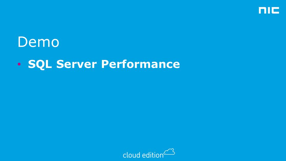 Demo SQL Server Performance