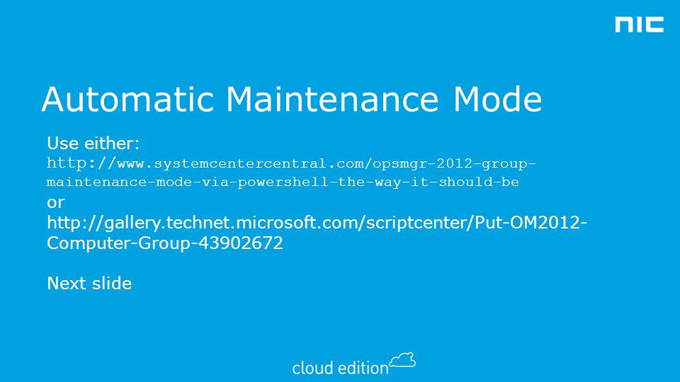 Automatic Maintenance Mode