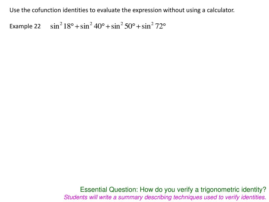 Use The Cofunction Idenies To Evaluate Expression Without Using A Calculator