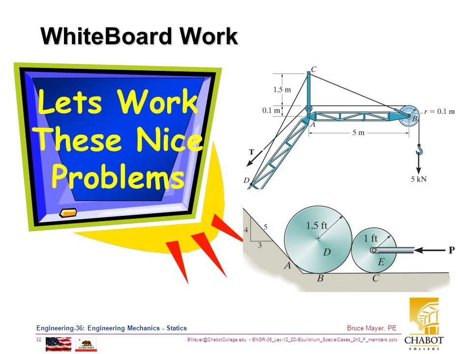 Lets Work These Nice Problems