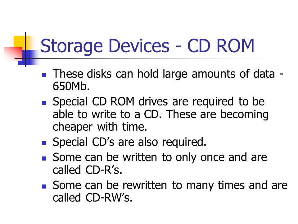 Storage Devices - CD ROM