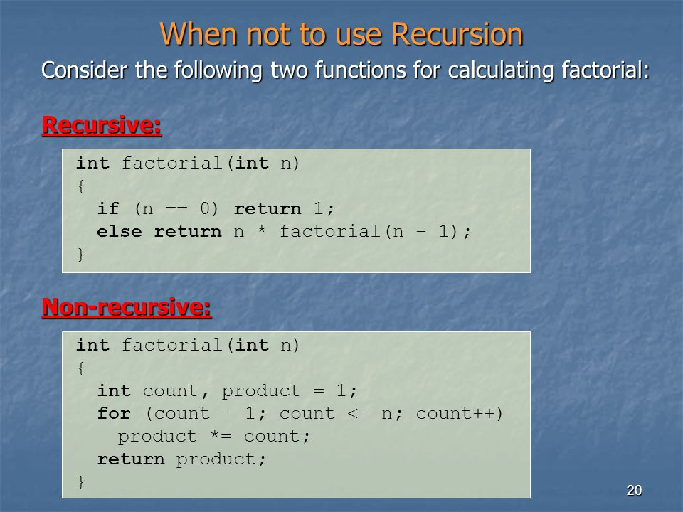 When not to use Recursion