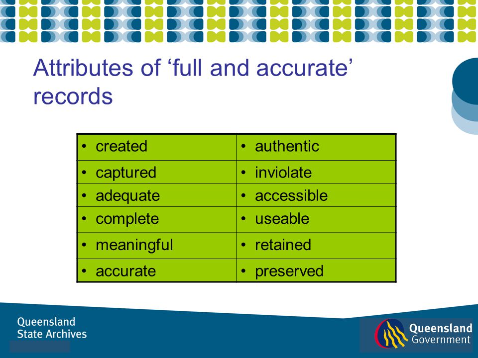 Attributes of 'full and accurate' records
