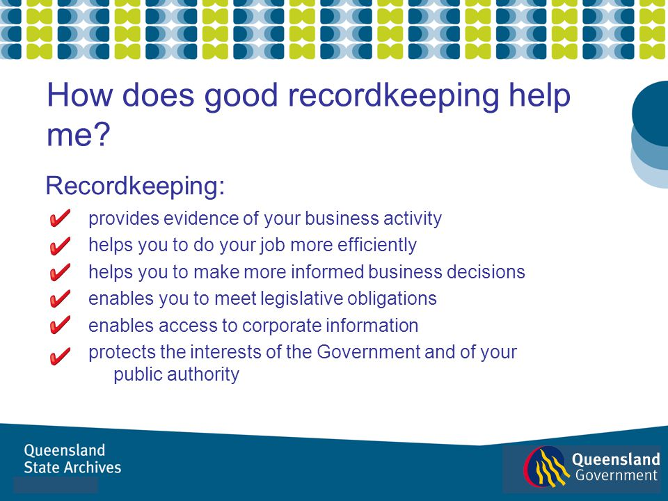 How does good recordkeeping help me