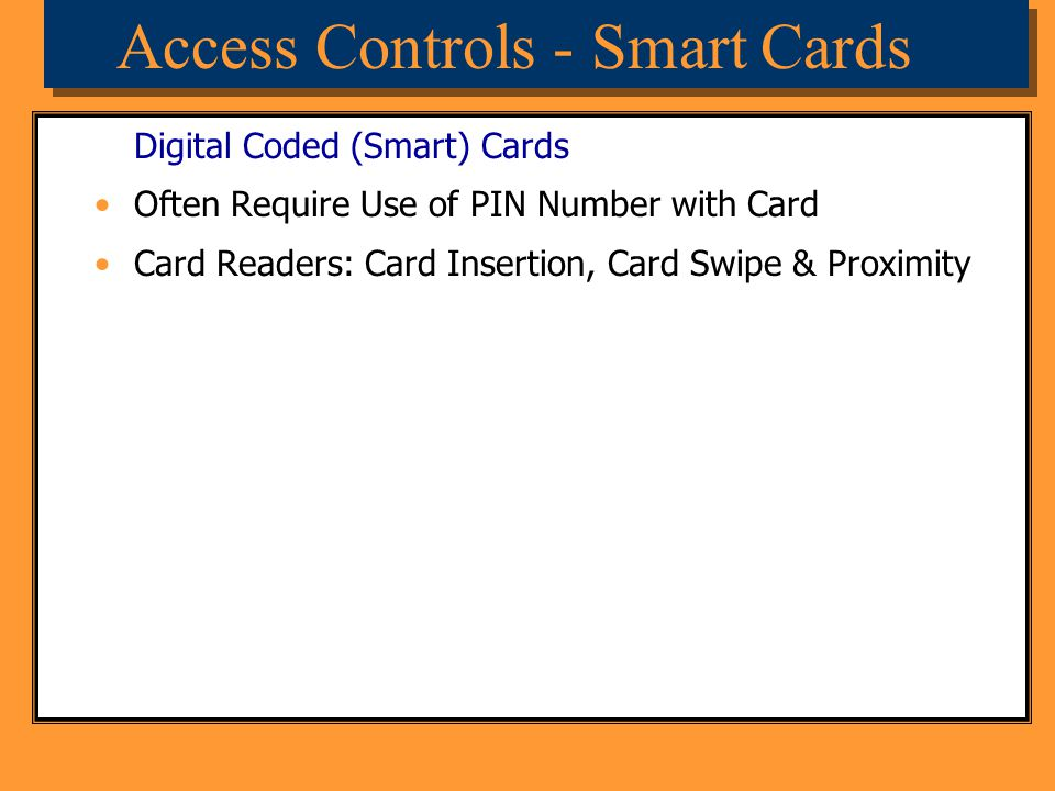 Access Controls - Smart Cards