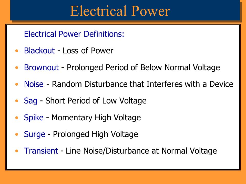Electrical Power Electrical Power Definitions: